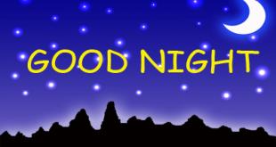 صورة مساء الخير بالانجليزي , صور مكتوب عليها good night